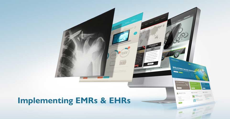 EMR & EHR Implementation