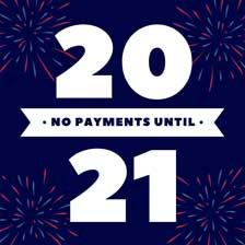 No Payments Until 2021