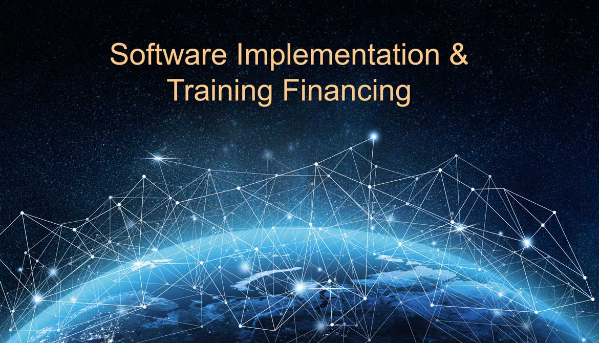 Financing for Software Implementation & Training Costs